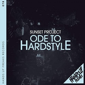 SUNSET PROJECT - ODE TO HARDSTYLE